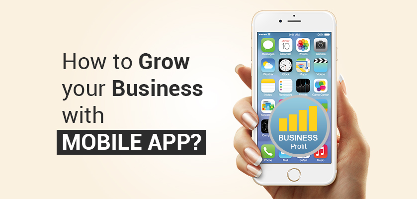 How-to-grow-business-with-Mobile-App