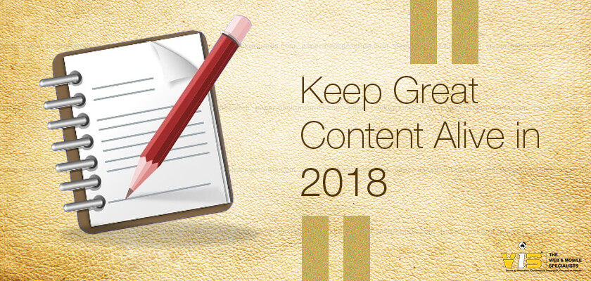Keep Great Content Alive in 2018