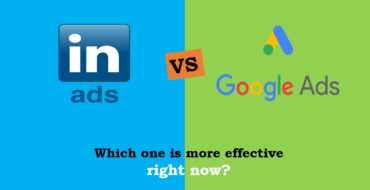 LinkedIn Ads Vs. Google Ads